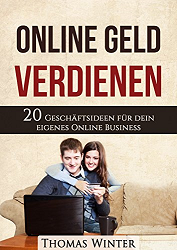 Online Geld verdienen, 20-online-geld-verdienen-ideen