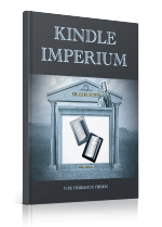Kindle Imperium aufbaauen für Online Business